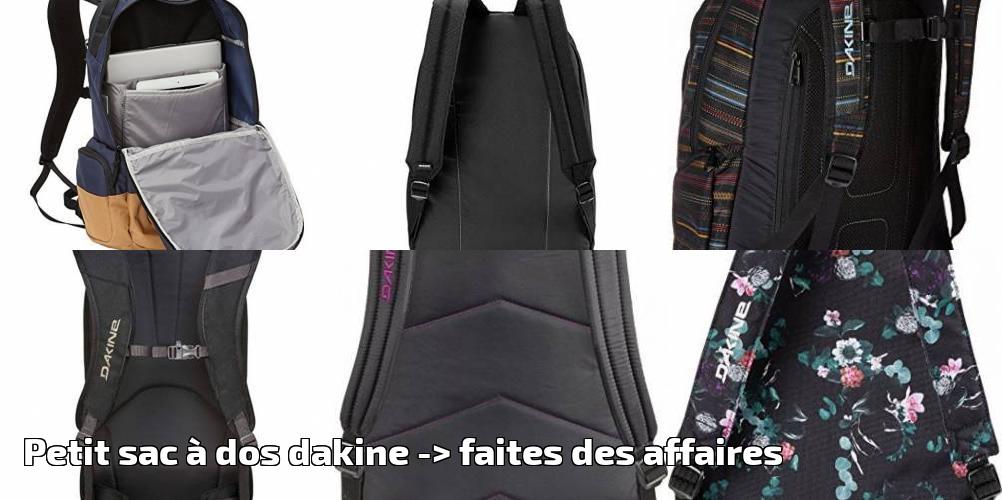 a4b2d431a0 Petit sac à dos dakine pour 2019 -> faites des affaires | Choix du sac à dos