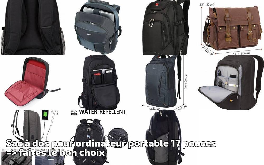 c63f06bd0d Sac à dos pour ordinateur portable 17 pouces => faites le bon choix pour  2019 | Choix du sac à dos