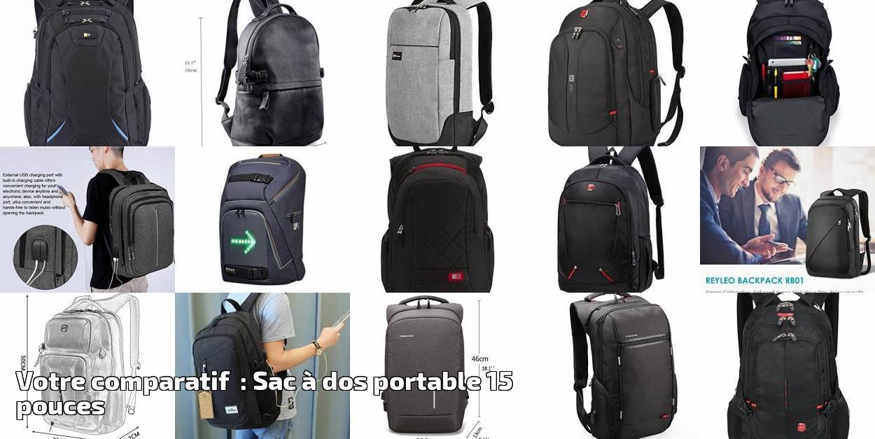 a415af84d9 Votre comparatif : Sac à dos portable 15 pouces pour 2019   Choix du sac à  dos