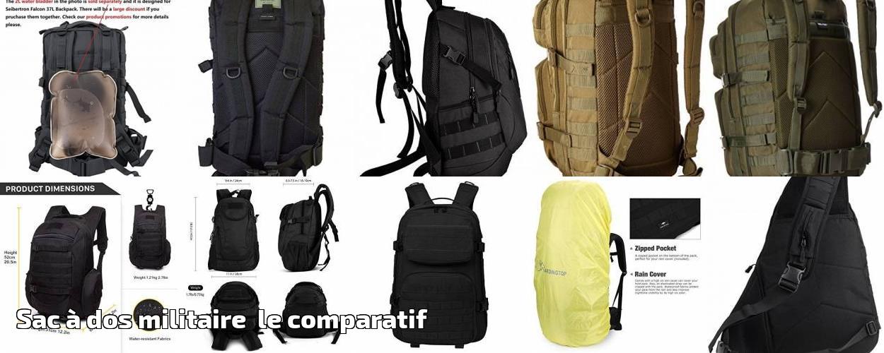 e87557929a Sac à dos militaire le comparatif pour 2019 | Choix du sac à dos