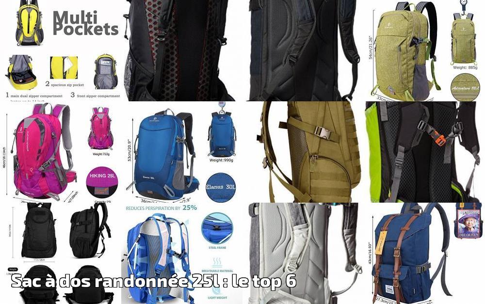439830070e Sac à dos randonnée 25l : le top 6 pour 2019   Choix du sac à dos